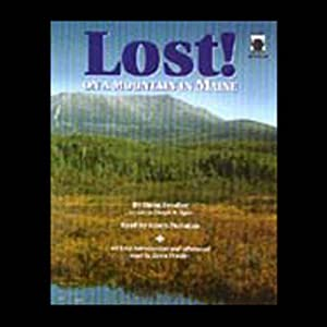 Lost! On a Mountain in Maine | [Donn Fendler, Joseph B. Egan]