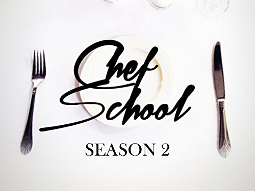Chef School - Season 2