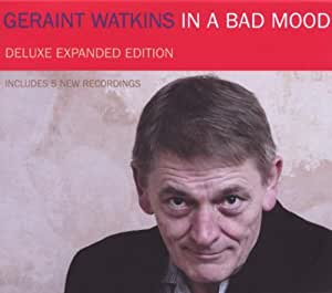 In A Bad Mood: Deluxe Expanded Edition