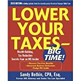 img - for Lower Your Taxes - Big Time 2011-2012 4/E [Paperback] [2010] 4 Ed. Sandy Botkin book / textbook / text book