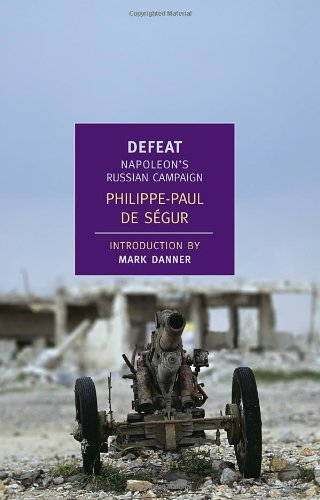 Defeat: Napoleon's Russian Campaign (New York Review Books Classics)