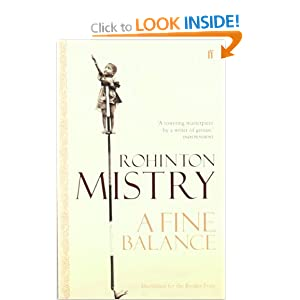 fine balance Rohinton mistry's life-changing novel about india's underclass.