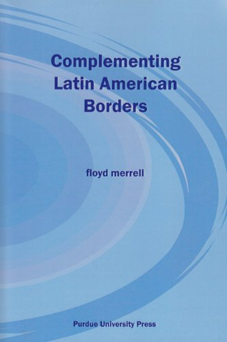 Complementing Latin American Borders