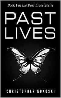 Past Lives by Christopher Kokoski ebook deal