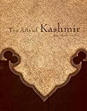 The Arts Of Kashmir (0878481079) by Pal, Pratapaditya