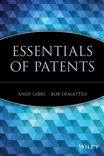 Essentials of Patents (série Essentials)