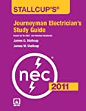 Stallcup's Journeyman Electrician's Study Guide, 2011 Edition - 1449605753