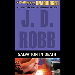 Salvation in Death: In Death, Book 27 | [J. D. Robb]