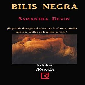 Bilis Negra [Black Bile] Audiobook