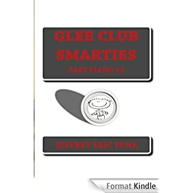 Glee Club Smarties Easy Piano 2 (Easy Piano Series) (English Edition)