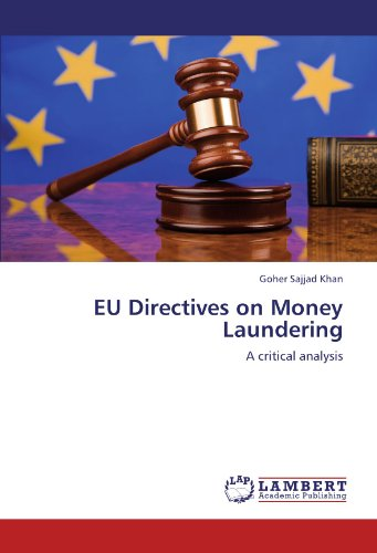 Eu Directives On Money Laundering: A Critical Analysis