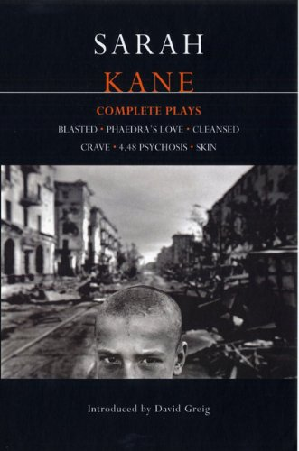 Sarah Kane: Complete Plays (Methuen Contemporary Dramatists)