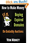 Domain Name Money Maker: How to Make...