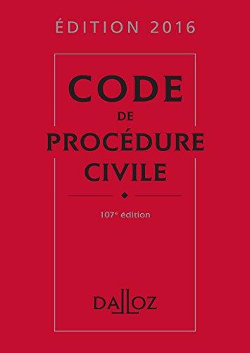 Code de procédure civile 2016 (Codes Dalloz Universitaires et Professionnels)