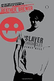 First Kill (The Slayer Chronicles)