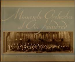 Minnesota Orchestra At 100