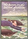 Baron on the Island of Cheese (0744503345) by Mitchell, Adrian
