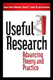 img - for Useful Research: Advancing Theory and Practice (Bk Business) book / textbook / text book