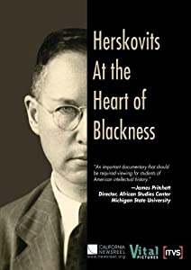 Herskovits at the Heart of Blackness