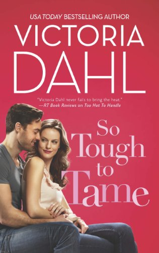 So Tough to Tame (Hqn) by Victoria Dahl