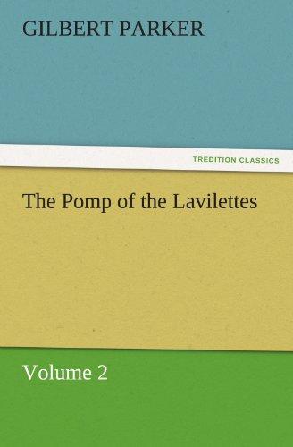 The Pomp of the Lavilettes, Volume
