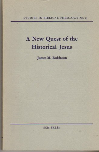 A New Quest of the Historical Jesus (Studies in Biblical Theology No. 25) (Quest Of Historical Jesus compare prices)