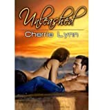 [ [ [ Unleashed - IPS [ UNLEASHED - IPS ] By Lynn, Cherrie ( Author )Feb-02-2010 Paperback