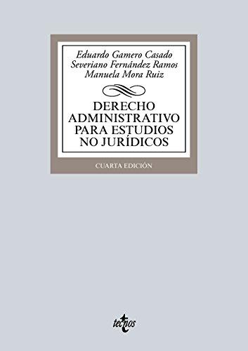 Derecho Administrativo Para Estudios No Jurídicos (Derecho - Biblioteca Universitaria De Editorial Tecnos)