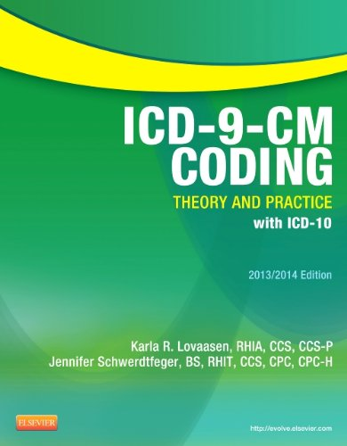Icd-9-Cm Coding: Theory And Practice With Icd-10, 2013/2014 Edition, 1E