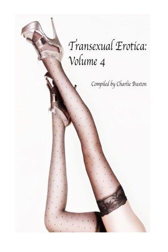 Transexual Erotica: Volume 4 (Transexual Erotica Series)