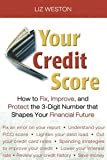 41yOf3hiazL. SL160  Your Credit Score: How to Fix, Improve, and Protect the 3 Digit Number That Shapes Your Financial Future