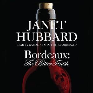 Bordeaux: The Bitter Finish Audiobook