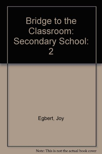Bridge to the Classroom: Secondary School