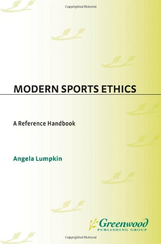 Modern Sports Ethics: A Reference Handbook (Contemporary...