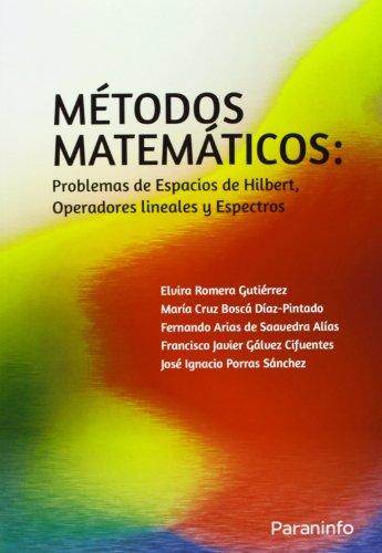 Metodos matematicos - problemas de espacios de hilbert, operadores lineales y espectros