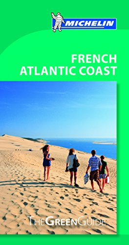 Michelin Green Guide French Atlantic Coast (Michelin Green Guide Bordeaux, Aquitaine & the Basque Country)