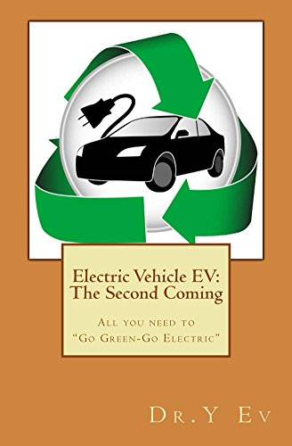 Electric Vehicle Ev: The Second Coming