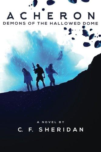 Acheron: Demons of the Hallowed Dome: Volume 1