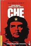 Ernesto Guevara, tambien conocido como el Che (Biografias (Booket)) (Spanish Edition)