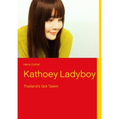 Image: Kathoey Ladyboy: Thailand's Got Talent: Heinz Duthel