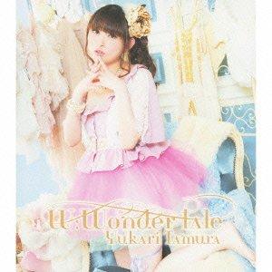 W:Wonder tale [Single, Maxi]