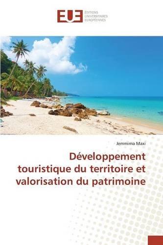 Developpement Touristique Du Territoire Et Valorisation Du Patrimoine