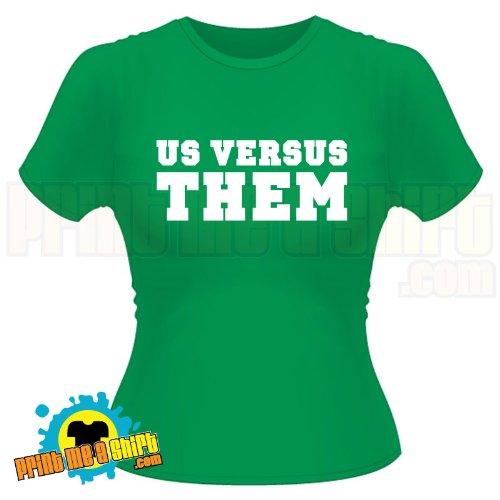 Ladies Us vs them t shirt