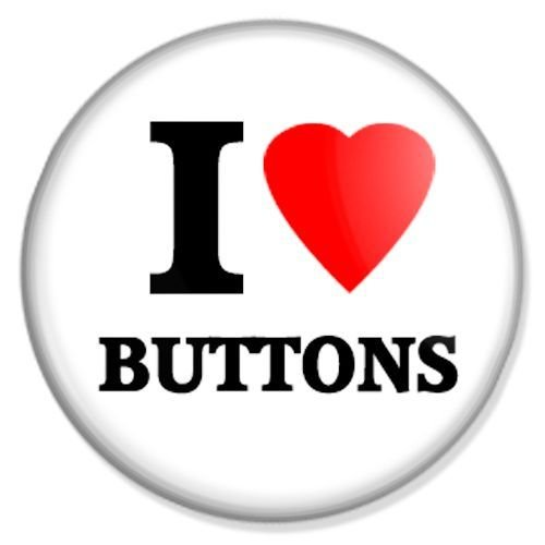 Button I love Buttons - I love Badge, I love Pin, I love Badges, I love Button, I love Pins