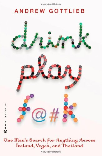 Drink, Play, F@#k: One Man