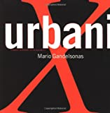 img - for X-Urbanism: Architecture and the American City book / textbook / text book