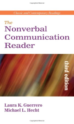 The Nonverbal Communication Reader: Classic and...