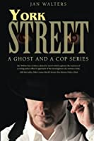 York Street: A Ghost and a Cop Series