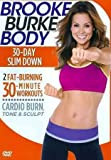 BROOKE BURKE BODY:30 DAY SLIM DOWN BROOKE BURKE BODY:30 DAY SLIM DOWN