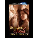 Bonded Souls (Shifting Bonds) ~ Nina Pierce